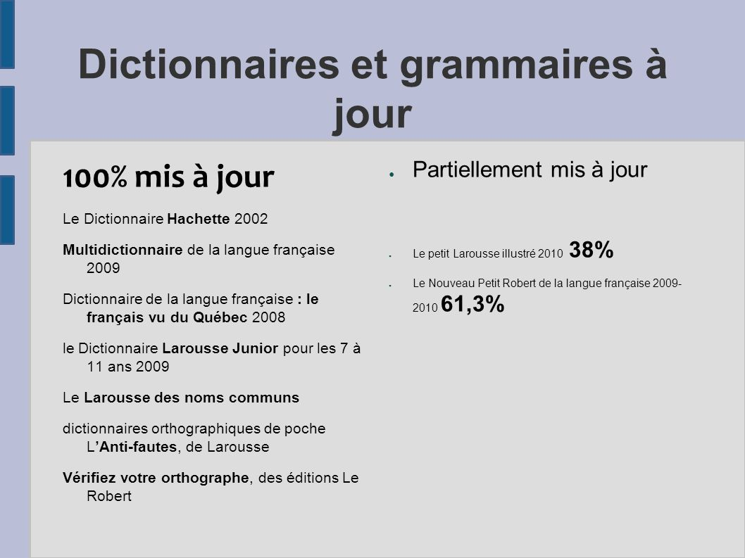 Dictionnaires et grammaires à jour