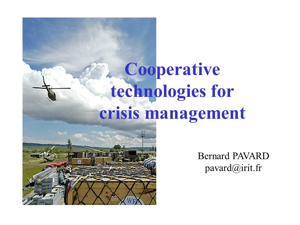 Cooperative technologies for crisis management