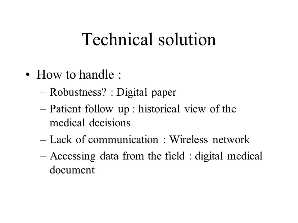 Technical solution How to handle : Robustness : Digital paper