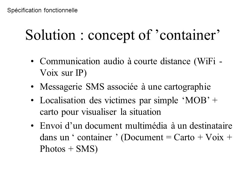 Solution : concept of 'container'