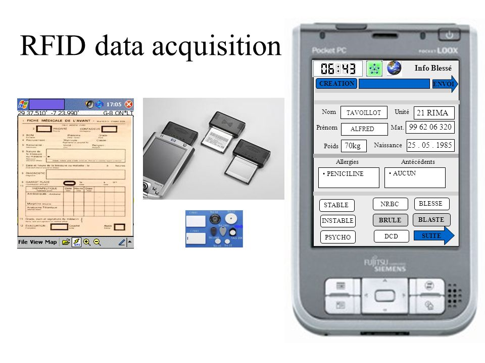 RFID data acquisition 99 62 06 320 25 . 05 . 1985 Info Blessé 70kg