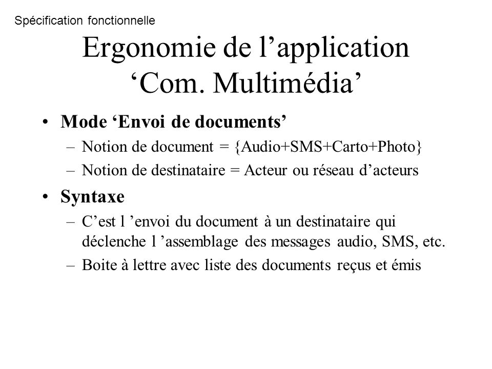 Ergonomie de l'application 'Com. Multimédia'