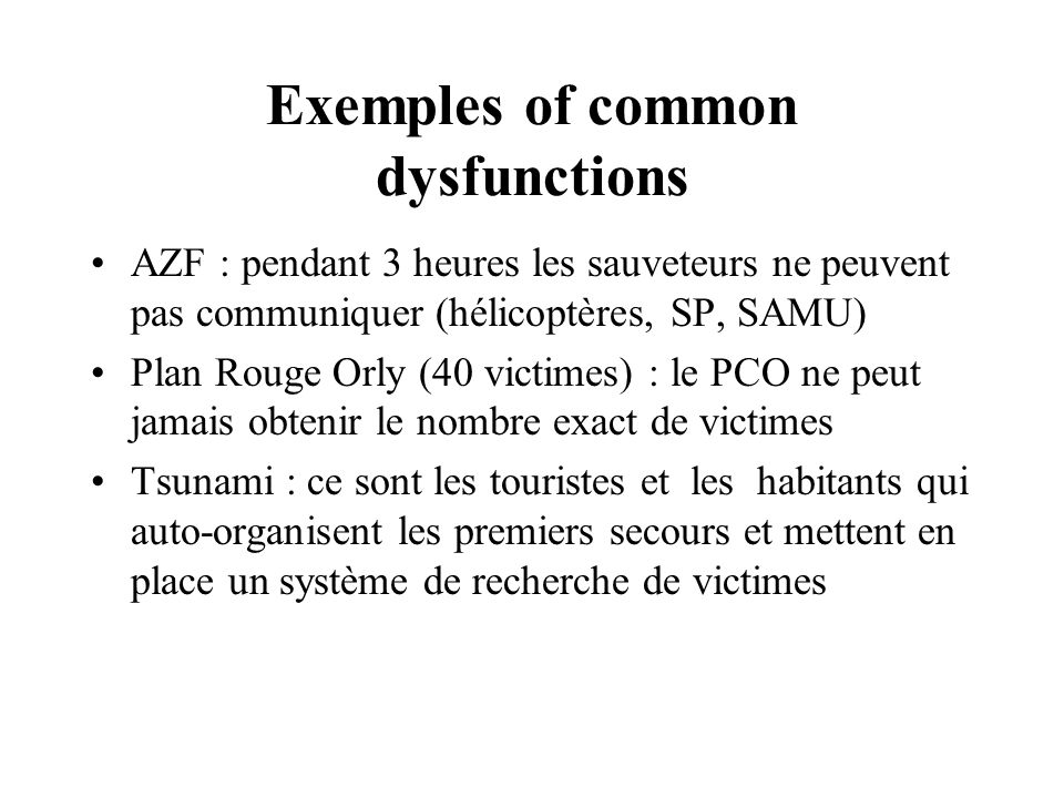 Exemples of common dysfunctions
