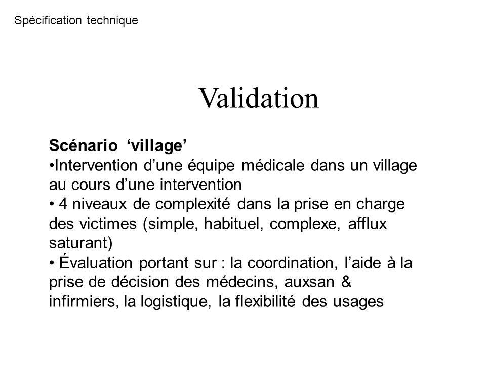 Validation Scénario 'village'