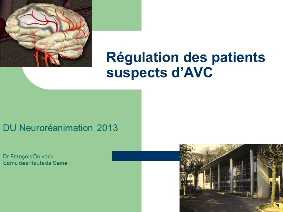 Régulation des patients suspects d'AVC