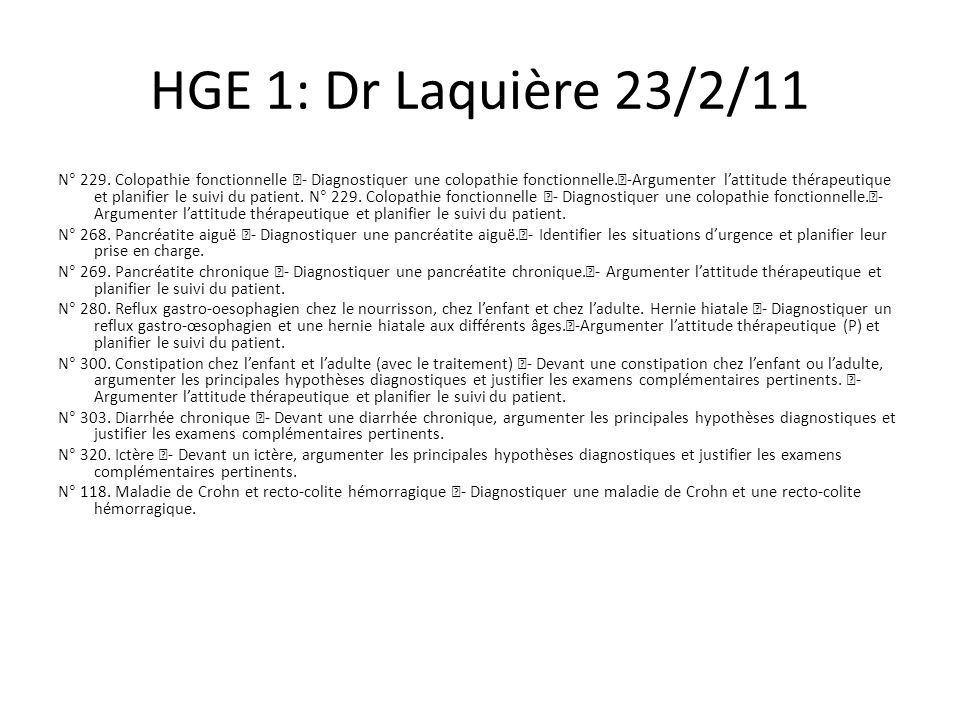 HGE 1: Dr Laquière 23/2/11