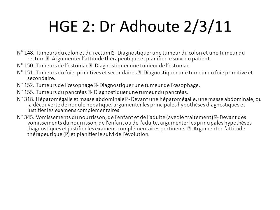 HGE 2: Dr Adhoute 2/3/11