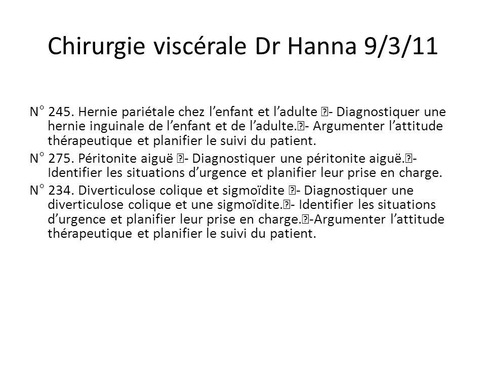 Chirurgie viscérale Dr Hanna 9/3/11