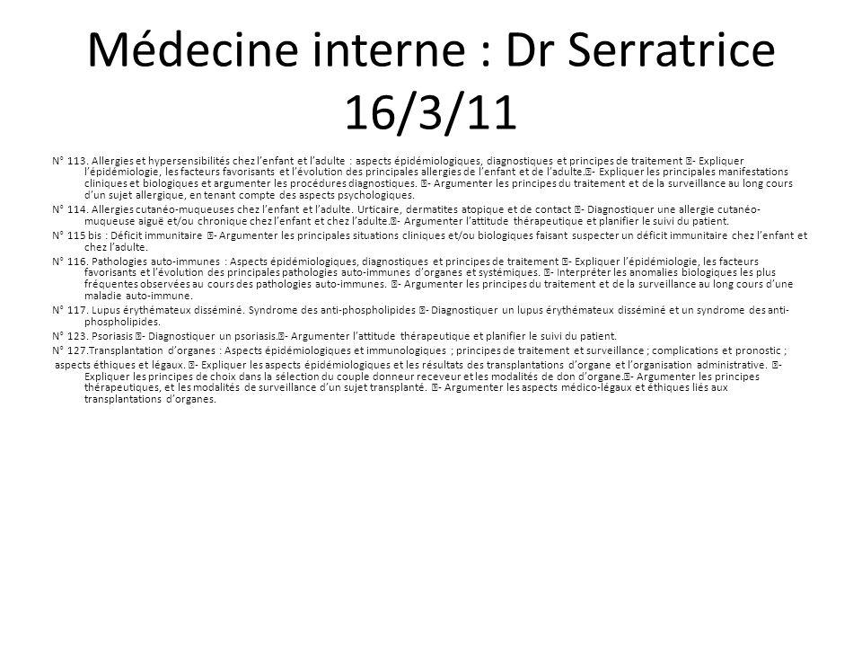 Médecine interne : Dr Serratrice 16/3/11