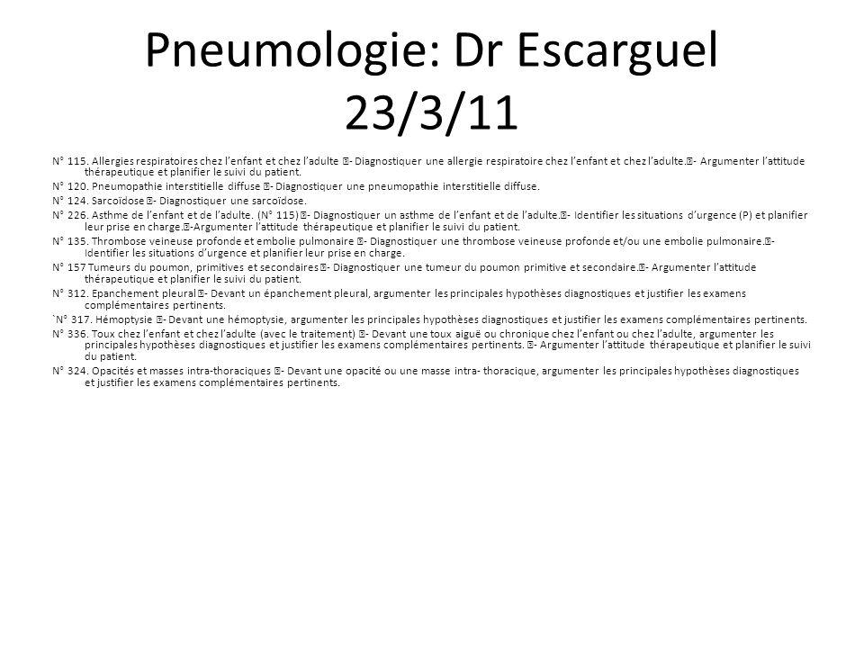 Pneumologie: Dr Escarguel 23/3/11