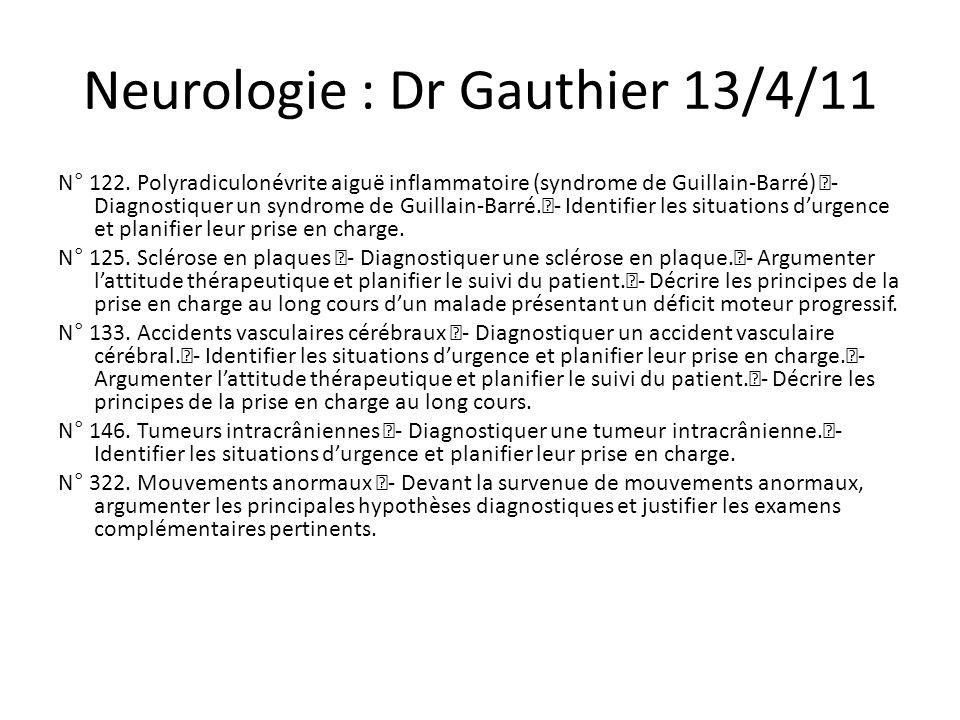 Neurologie : Dr Gauthier 13/4/11