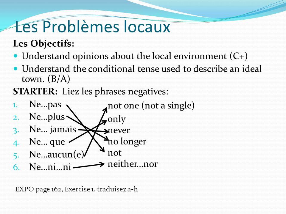 Les Problèmes locaux Les Objectifs: