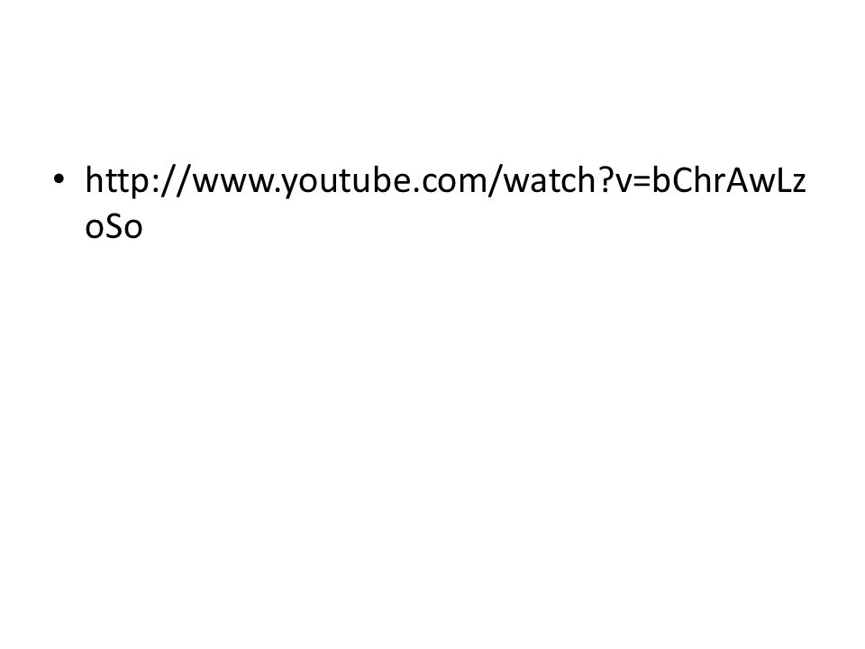 http://www.youtube.com/watch v=bChrAwLzoSo