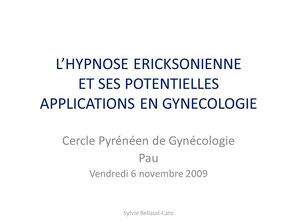 Cercle Pyrénéen de Gynécologie Pau Vendredi 6 novembre 2009