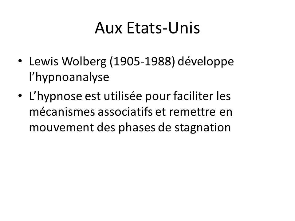 Aux Etats-Unis Lewis Wolberg (1905-1988) développe l'hypnoanalyse