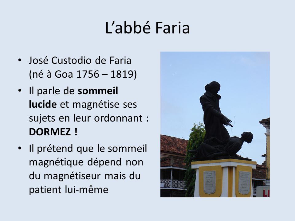 L'abbé Faria José Custodio de Faria (né à Goa 1756 – 1819)