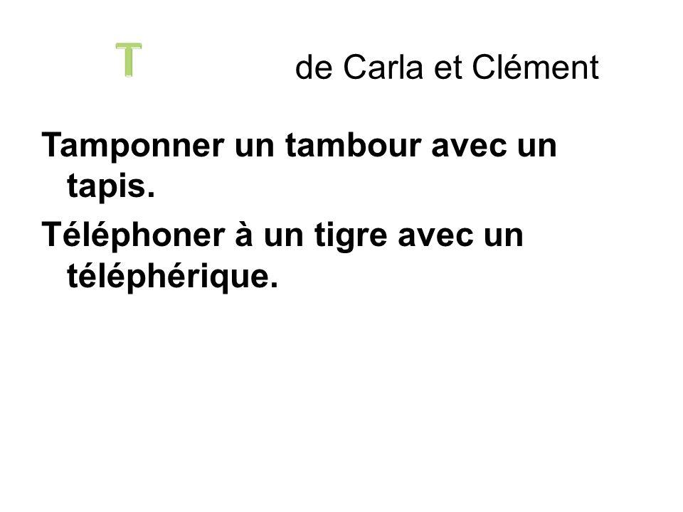 T de Carla et Clément. Tamponner un tambour avec un tapis.