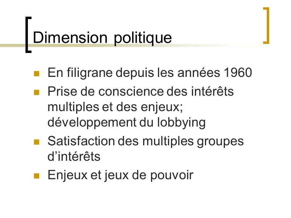 Dimension politique En filigrane depuis les années 1960