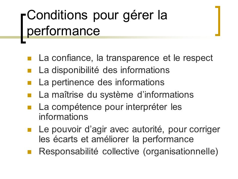 Conditions pour gérer la performance