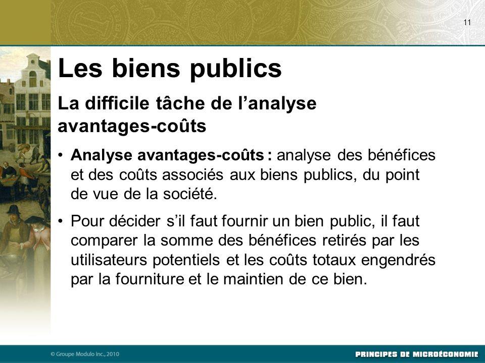 Les biens publics La difficile tâche de l'analyse avantages-coûts