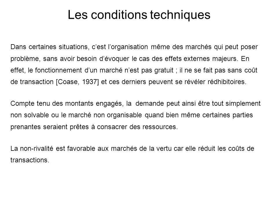 Les conditions techniques