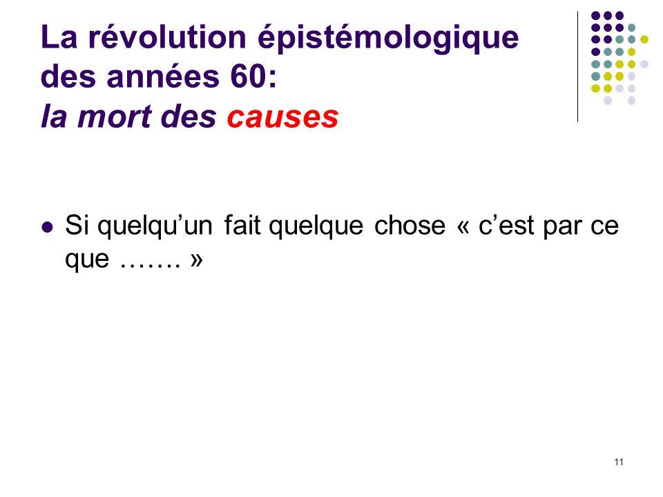 La révolution épistémologique des années 60: la mort des causes