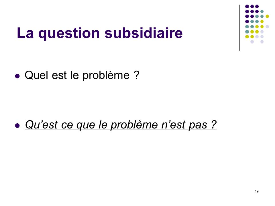 La question subsidiaire
