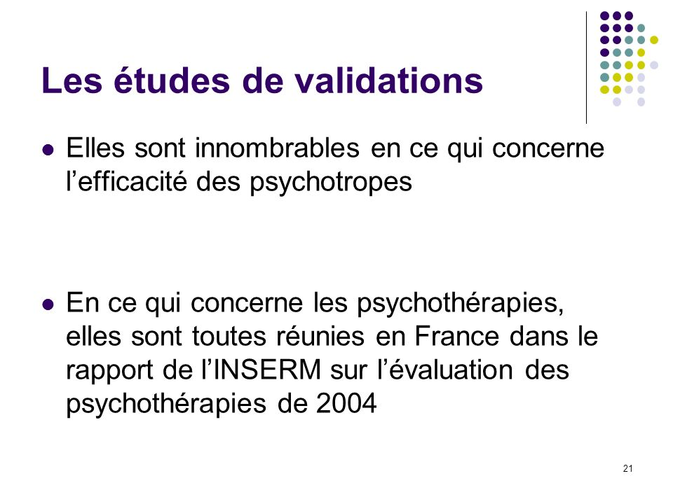 Les études de validations