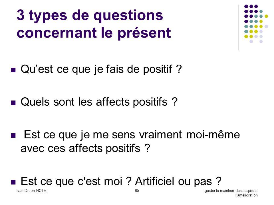 3 types de questions concernant le présent