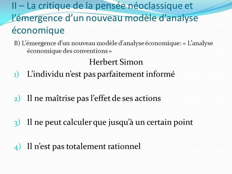 II – La critique de la pensée néoclassique et l'émergence d'un nouveau modèle d'analyse économique