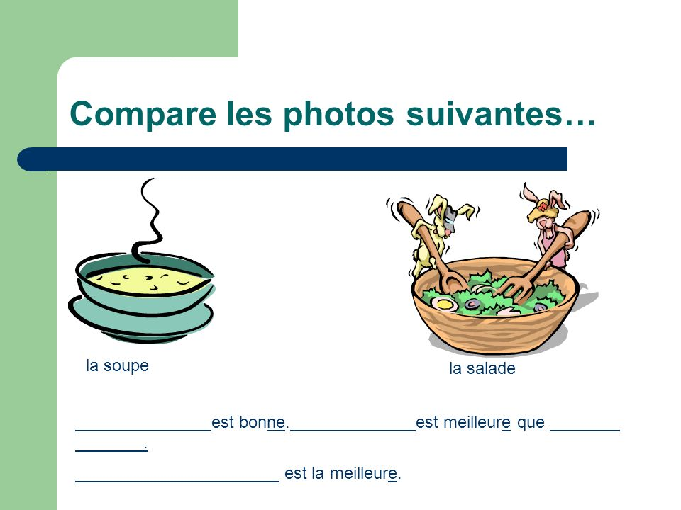 Compare les photos suivantes…