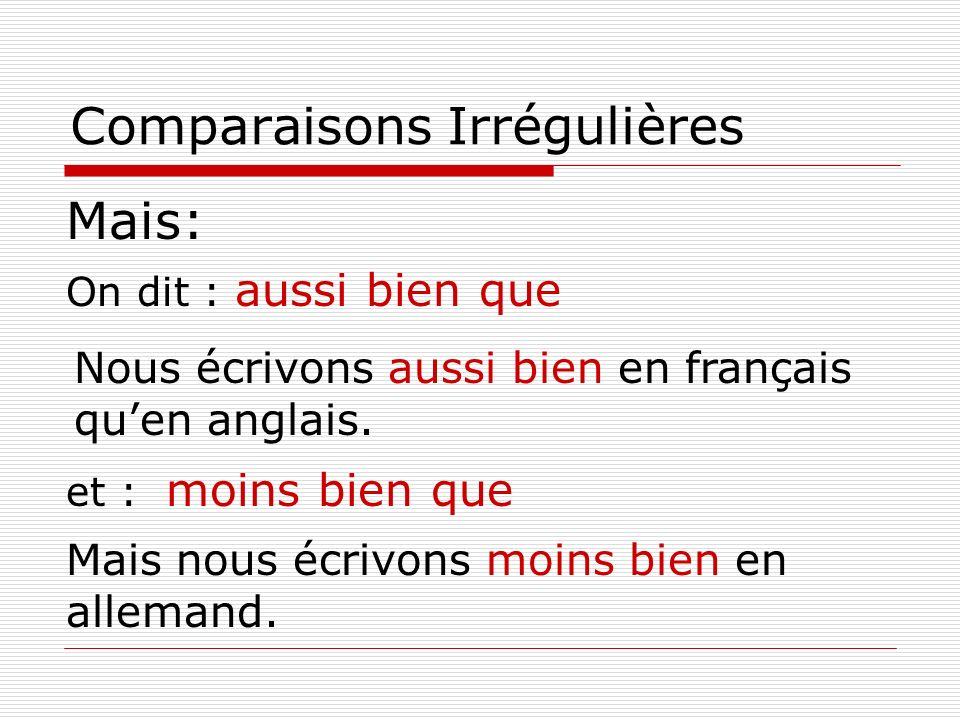 Comparaisons Irrégulières