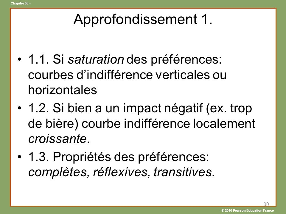 Approfondissement 1. 1.1. Si saturation des préférences: courbes d'indifférence verticales ou horizontales.