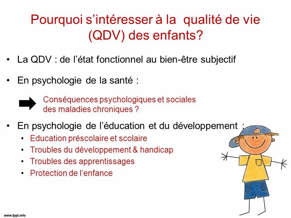 Pourquoi s'intéresser à la qualité de vie (QDV) des enfants
