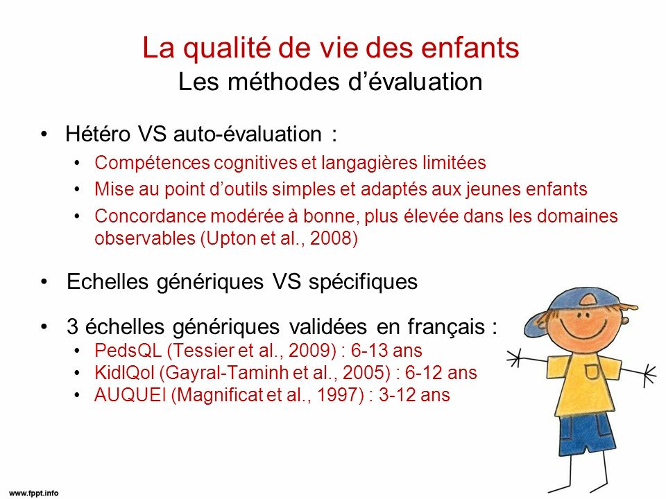 La qualité de vie des enfants Les méthodes d'évaluation