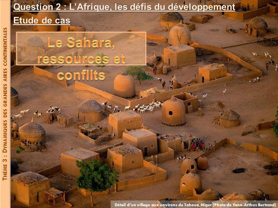 Le Sahara, ressources et conflits
