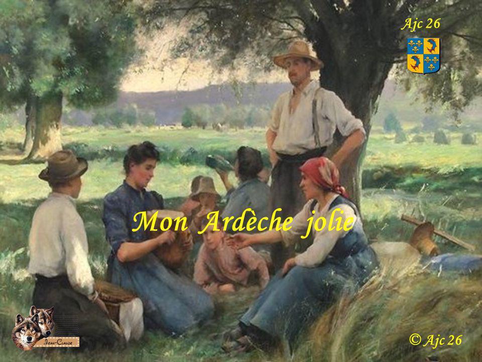 Mon Ardèche jolie Ajc 26 © Ajc 26