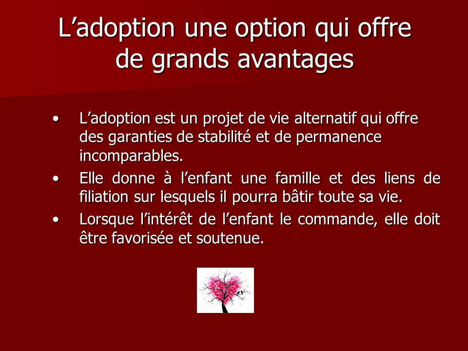 L'adoption une option qui offre de grands avantages