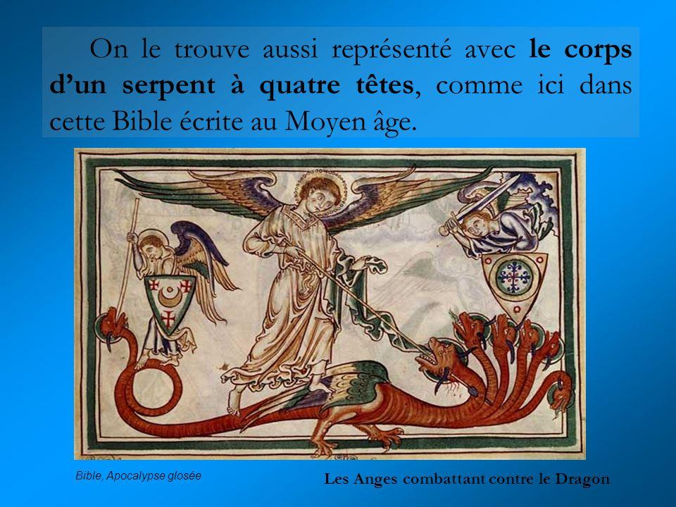 On le trouve aussi représenté avec le corps d'un serpent à quatre têtes, comme ici dans cette Bible écrite au Moyen âge.