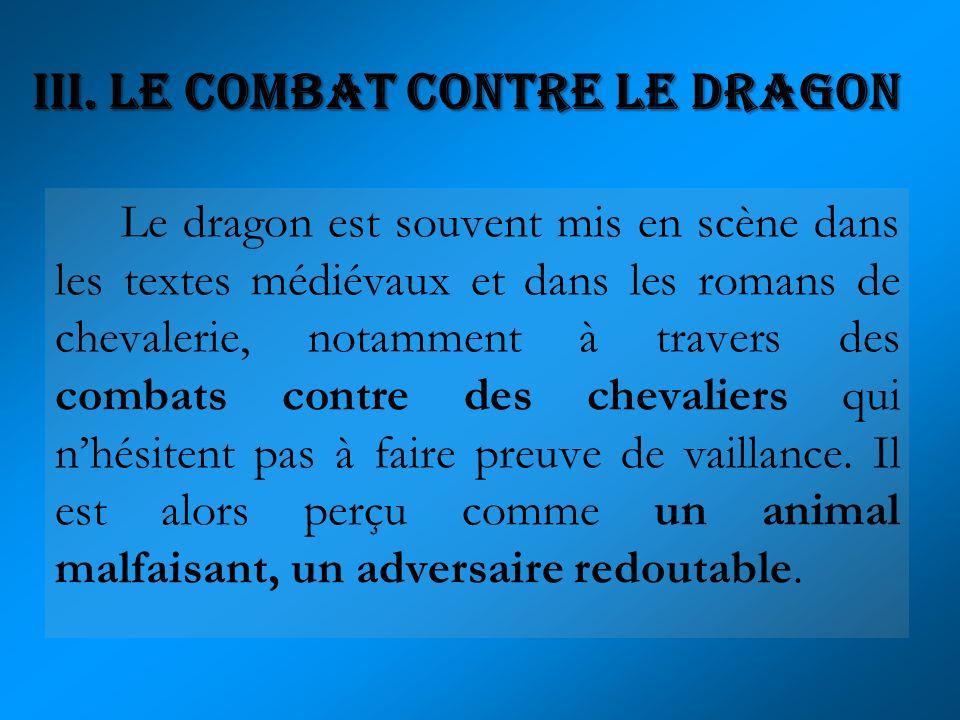 III. Le combat contre le dragon