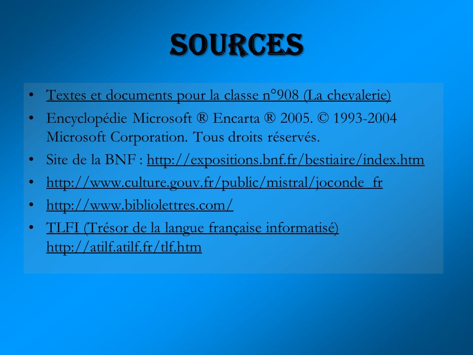sources Textes et documents pour la classe n°908 (La chevalerie)