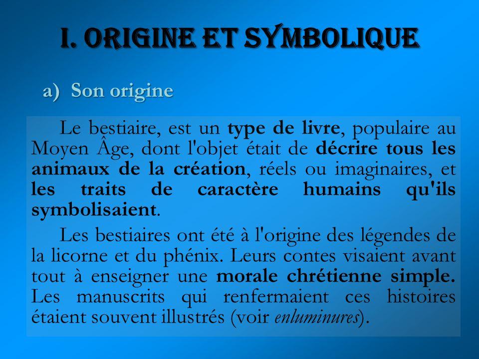 I. Origine et Symbolique