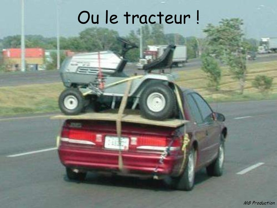 Ou le tracteur ! MG Production