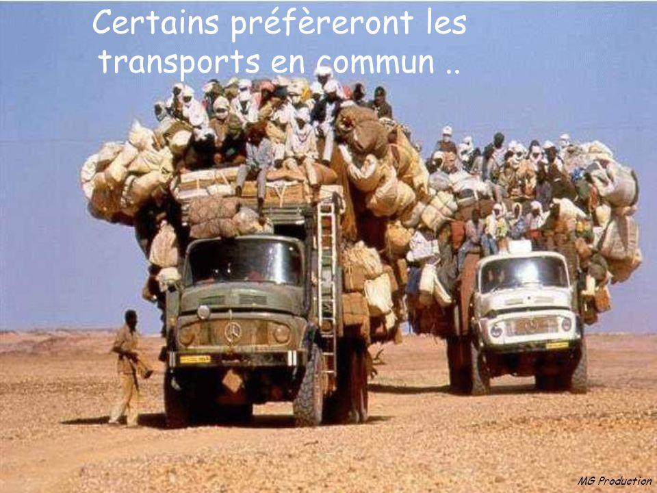 Certains préfèreront les transports en commun ..