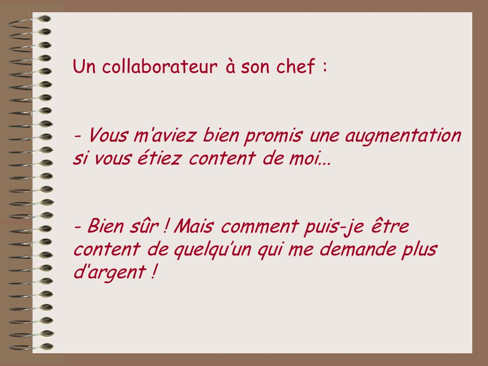 Un collaborateur à son chef :