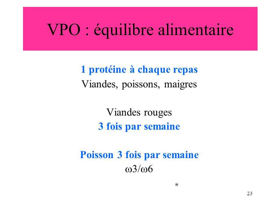 VPO : équilibre alimentaire