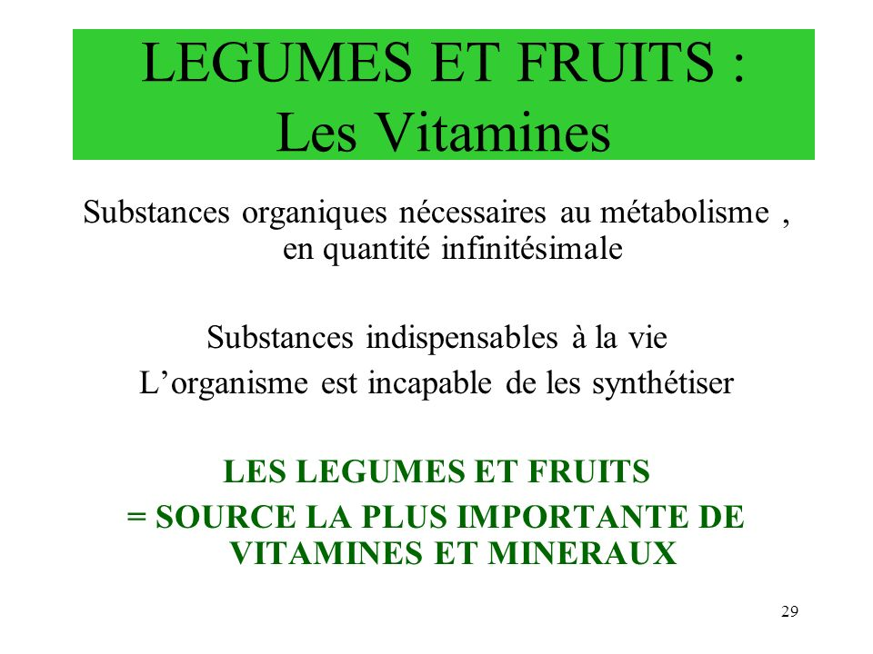 LEGUMES ET FRUITS : Les Vitamines