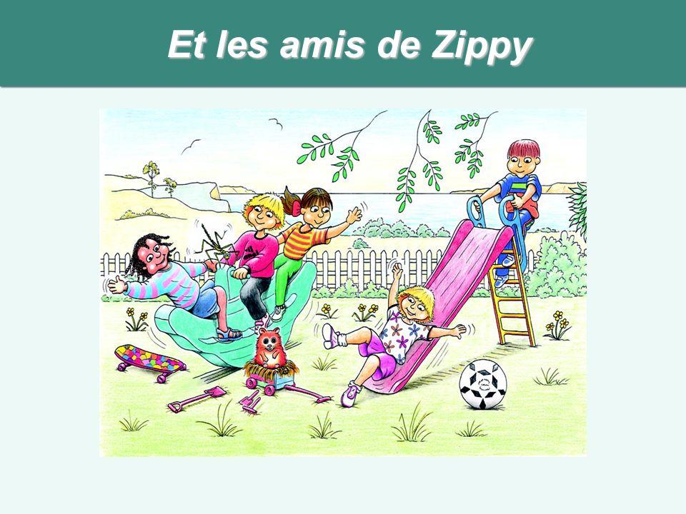 Et les amis de Zippy