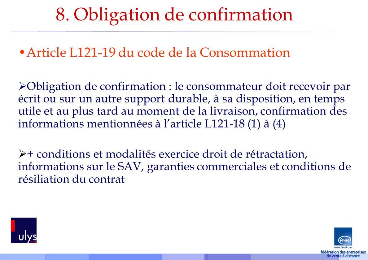 8. Obligation de confirmation