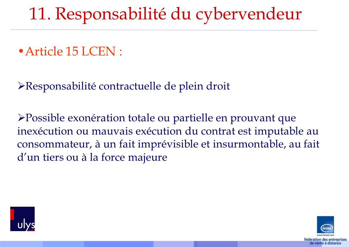 11. Responsabilité du cybervendeur